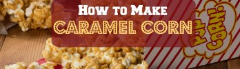 How-to-Make-Caramel-Corn-Header
