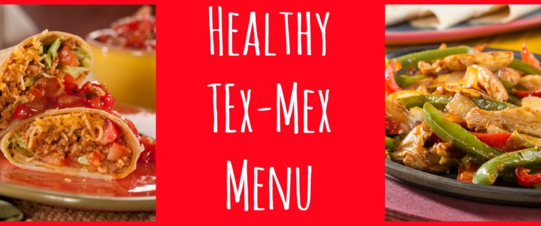 Healthy Tex-Mex Menu