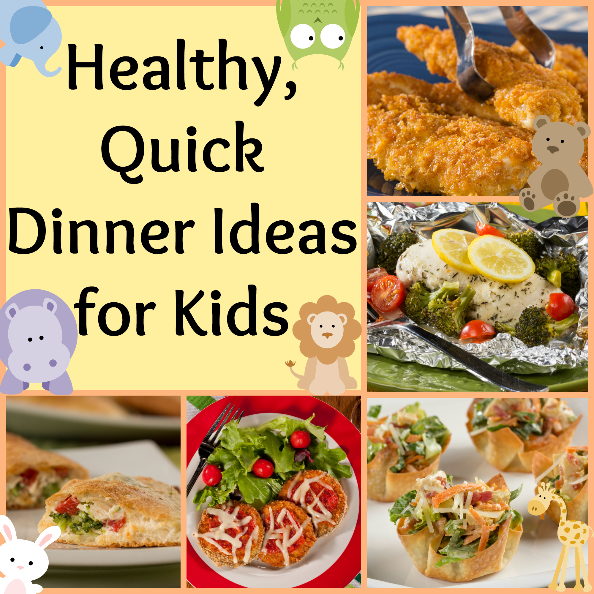 Healthy Quick Dinner Ideas For Kids