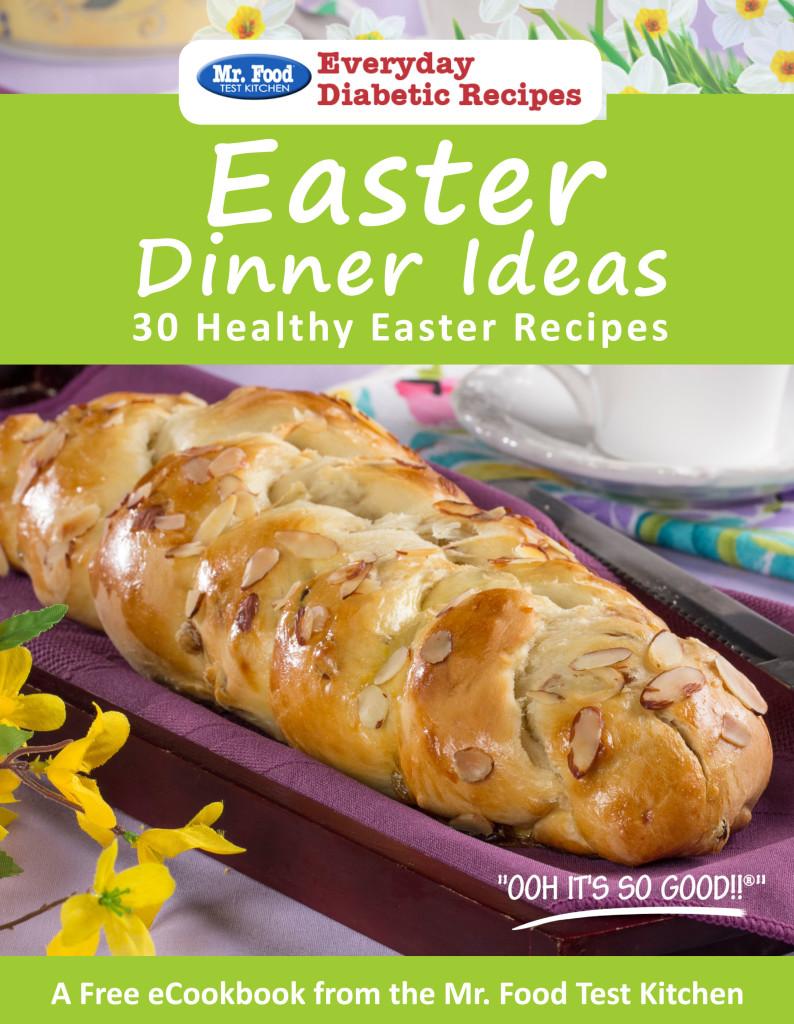 Easter Dinner Ideas FREE eCookbook - Mr. Food's Blog